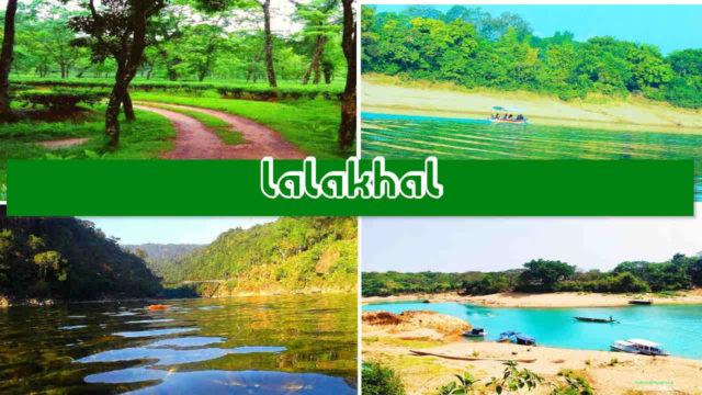 লালাখাল-Lala Khal-নীল সবুজের দেশ